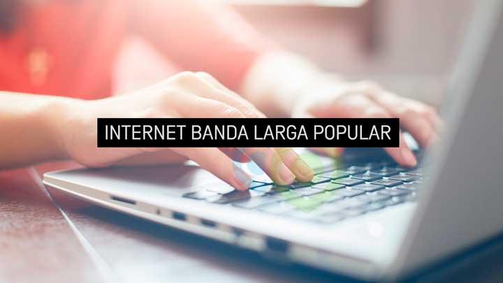 internet banda larga popular