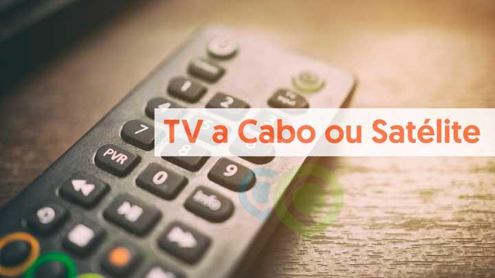 TV a cabo ou via satélite