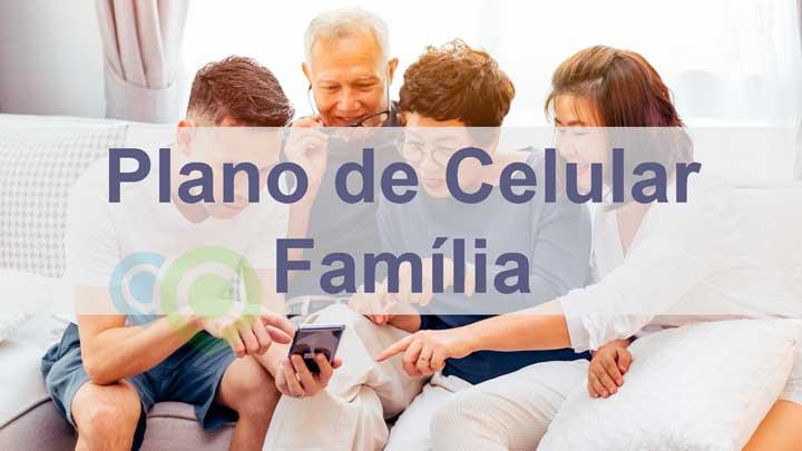 Plano de Celular Família